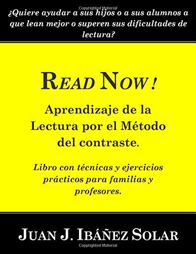 READ NOW ! Aprendizaje de la Lectura por el Método del contraste: Libro práctico con ejercicios eficaces para familias y maestros