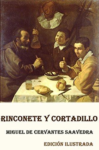 Rinconete y Cortadillo (Ilustrado) por Miguel de Cervantes Saavedra