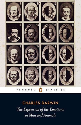 The Expression of the Emotions in Man and Animals (Penguin Classics) por Charles Darwin