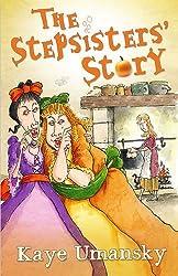 The Stepsisters' Story by Kaye Umansky (2012-02-24)