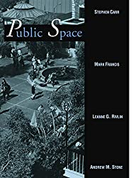 Public Space (Cambridge Series in Environment and Behavior) by Stephen Carr (1993-01-29)