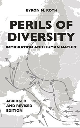 Perils of Diversity: Immigration and Human Nature (English Edition)