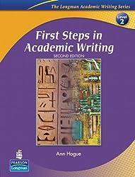 First Steps in Academic Writing (Longman Academic Writing Series)