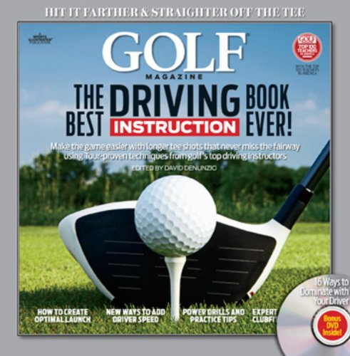 GOLF The Best Driving Instruction Book Ever! (Golf Magazine, Band 5)
