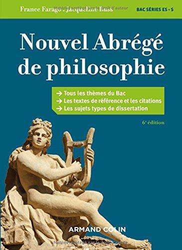Nouvel abrégé de philosophie - 6e éd. - Bac séries ES et S