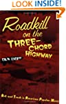 Roadkill on the Three-Chord Highway:...