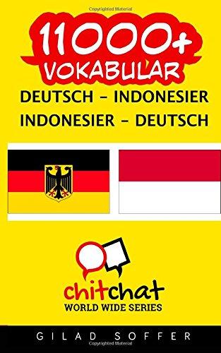 11000+ Deutsch - Indonesisch Indonesisch - Deutsch Vokabular