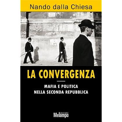 La Convergenza (Le Storie)