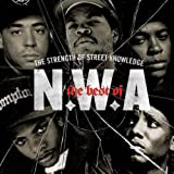 The Best Of N.W.A: The Strength Of Street Knowledge [Edited]