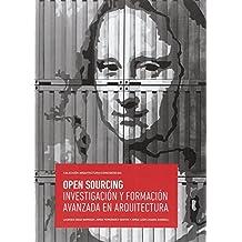 Open Sourcing. Investigación y formación avanzada en arquitectura (Arquitectura/Coincidencias)