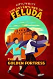 Adventures of Feluda : Golden Fortress price comparison at Flipkart, Amazon, Crossword, Uread, Bookadda, Landmark, Homeshop18