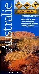 Guide Bleu Évasion : Australie