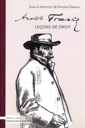 Anatole France - Leçons de droit