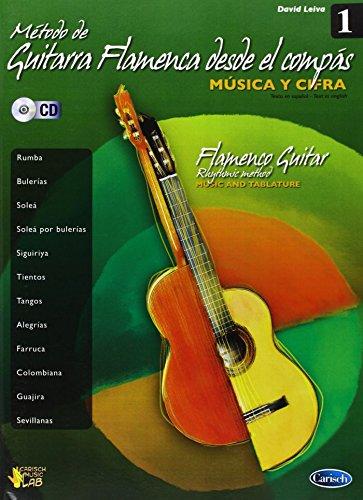 Metodo de Guitarra Flamenca Desde El Compas, Volume 1 +CD por David Leiva