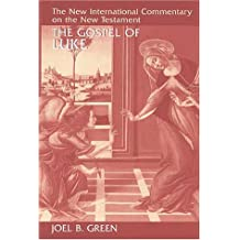 The Gospel of Luke (New International Commentary on the New Testament)