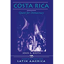 Costa Rica: Quest For Democracy (Nations of the Modern World: Latin America)