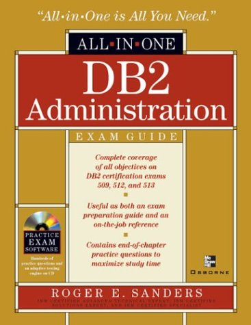 DB2 Administration All-in-one Exam Guide por Roger Sanders