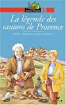 La légende des santons de Provence par Gardi