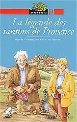 La légende des santons de Provence