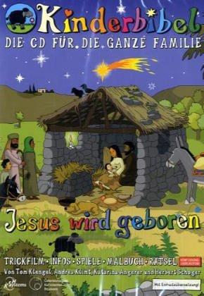 Kinderbibel für die ganze Familie- Jesus wird geboren. CD-ROM; WIN98 SE; 2000 oder XP; MAC
