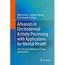 Advances in Electrodermal Activity Processing with Applications for Mental Health: From Heuristic Methods to Convex Optimization