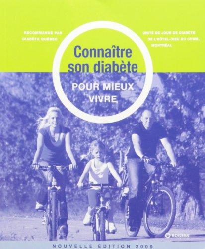 CONNAÎTRE SON DIABÈTE POUR MIEUX VIVRE 2009