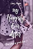 My Happily Ever After : How deep is your love ? (MHEA t. 1)