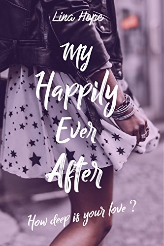 My Happily Ever After : How deep is your love ? (MHEA t. 1) par