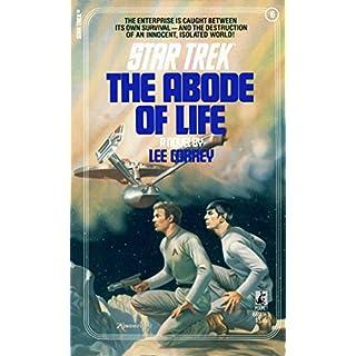 The Abode of Life (Star Trek: The Original Series Book 6)