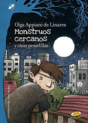 Descargar Libro Monstruos cercanos y otras pesadillas de Olga Appiani de Linares