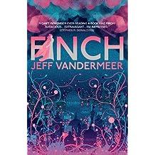 Finch by Jeff VanderMeer (2011-03-01)