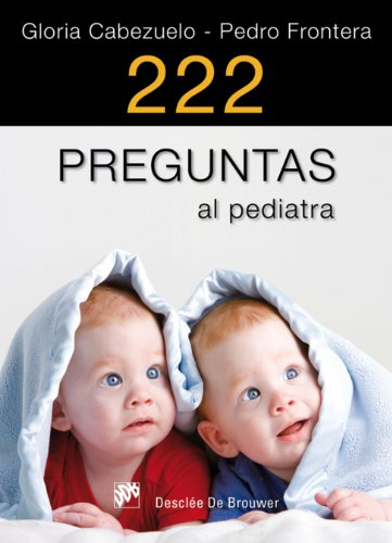 222 preguntas al pediatra (AMAE) por Gloria Cabezuelo Huerta