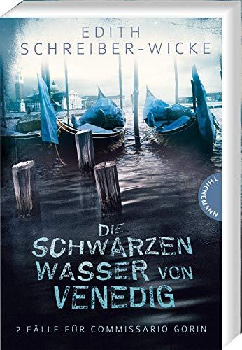 Die schwarzen Wasser von Venedig: 2 Fälle für Commissario Gorin / Freier Fall / Schatten der Angst