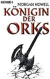 Königin der Orks: Drei Romane in einem Band