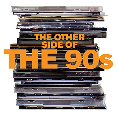 The Other Side of the 90s [Exp...