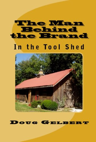 the-man-behind-the-brand-in-the-tool-shed-english-edition