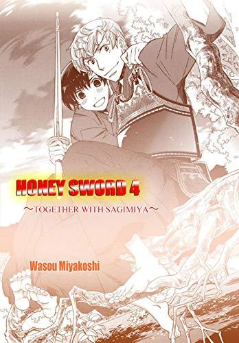Honey Sword (Yaoi Manga) Vol. 4 (English Edition)