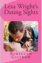 Lexa Wright's Dating Sights Paperback