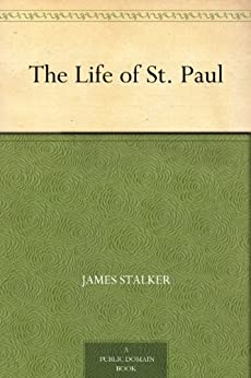 The Life of St. Paul by [Stalker, James]
