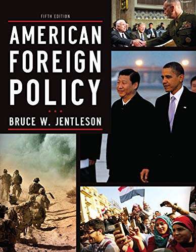 American Foreign Policy: The Dynamics of Choice in the 21st Century por Bruce W. Jentleson