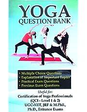 Yoga Question Bank For Certification of Yoga Professionals (Level-1 & Level-2) - UGC-NET (Yoga), QCI Level-1& 2, M.A. (Yoga), PGDY, M.A. (Eng.), B.Ed., DSM, PGDSE