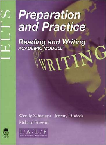 IELTS Preparation and Practice: Reading and Writing - Academic Module: Student's Book