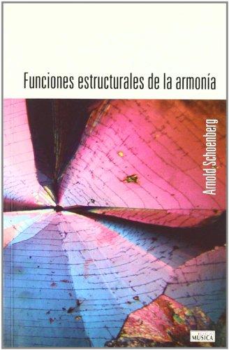 Funciones estructurales de la armonia (Musica (idea)) por Arnold Schoenberg