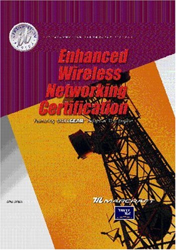 Enhanced Wireless Networking Certification por Marcraft Corporation