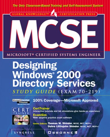 MCSE Designing a Windows 2000 Directory Services Infrastructure Study Guide (Exam 70-219) (Certification Press) por Syngress Media  Inc.