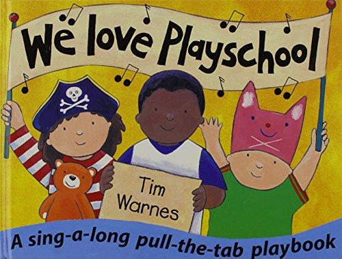 We love playschool