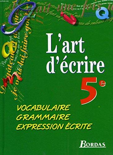 5e. Vocabulaire, grammaire, expression écrite