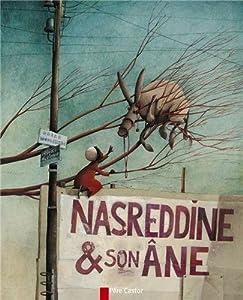 """Afficher """"Nasreddine & son âne"""""""