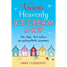 Vivien's Heavenly Ice Cream Shop: The deliciously sweet summer bestseller! (English Edition)