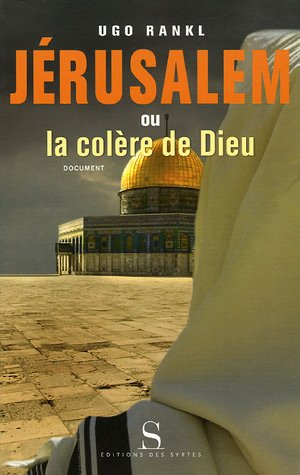 Jérusalem ou la colère de Dieu par Ugo Rankl